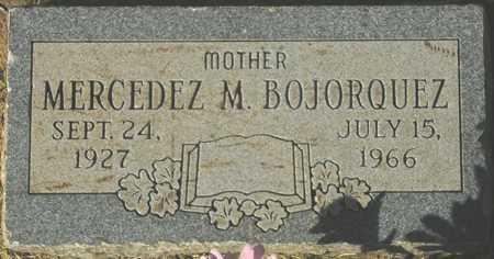 BOJORQUEZ, MERCEDEZ M. - Maricopa County, Arizona | MERCEDEZ M. BOJORQUEZ - Arizona Gravestone Photos