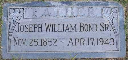 BOND, JOSEPH WILLIAM SR - Maricopa County, Arizona | JOSEPH WILLIAM SR BOND - Arizona Gravestone Photos