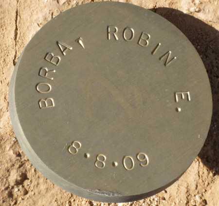 BORBA, ROBIN E. - Maricopa County, Arizona | ROBIN E. BORBA - Arizona Gravestone Photos