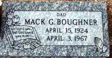BOUGHNER, MACK G. - Maricopa County, Arizona | MACK G. BOUGHNER - Arizona Gravestone Photos