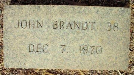 BRANDT, JOHN - Maricopa County, Arizona | JOHN BRANDT - Arizona Gravestone Photos