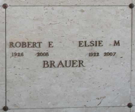 BRAUER, ROBERT E - Maricopa County, Arizona | ROBERT E BRAUER - Arizona Gravestone Photos
