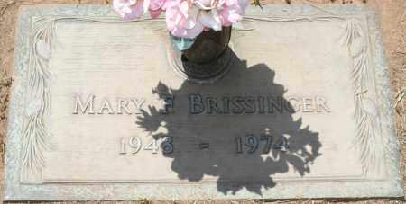 BRISSINGER, MARY F. - Maricopa County, Arizona   MARY F. BRISSINGER - Arizona Gravestone Photos