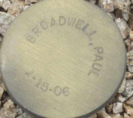 BROADWELL, PAUL - Maricopa County, Arizona | PAUL BROADWELL - Arizona Gravestone Photos