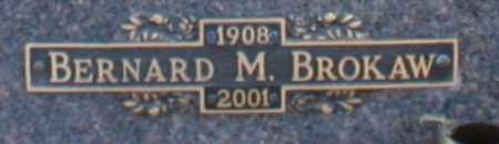 BROKAW, BERNARD M - Maricopa County, Arizona   BERNARD M BROKAW - Arizona Gravestone Photos