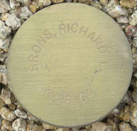 BRONS, RICHARD L. - Maricopa County, Arizona | RICHARD L. BRONS - Arizona Gravestone Photos
