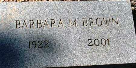 BROWN, BARBARA M. - Maricopa County, Arizona | BARBARA M. BROWN - Arizona Gravestone Photos