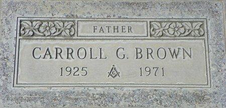 BROWN, CARROLL G - Maricopa County, Arizona | CARROLL G BROWN - Arizona Gravestone Photos
