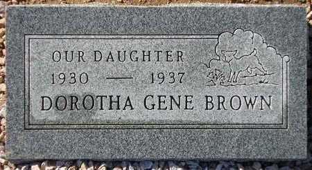 BROWN, DOROTHA GENE - Maricopa County, Arizona | DOROTHA GENE BROWN - Arizona Gravestone Photos