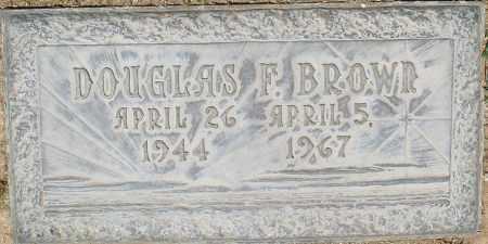 BROWN, DOUGLAS F. - Maricopa County, Arizona | DOUGLAS F. BROWN - Arizona Gravestone Photos