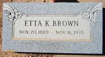 BROWN, ETTA K. - Maricopa County, Arizona | ETTA K. BROWN - Arizona Gravestone Photos