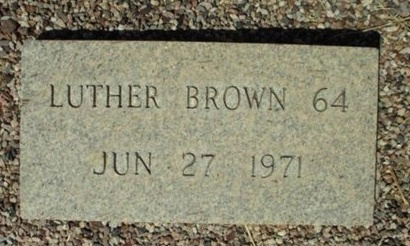 BROWN, LUTHER - Maricopa County, Arizona | LUTHER BROWN - Arizona Gravestone Photos