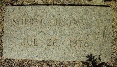 BROWN, SHERYL - Maricopa County, Arizona | SHERYL BROWN - Arizona Gravestone Photos