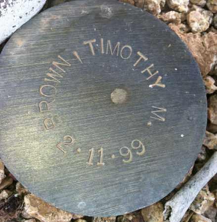 BROWN, TIMOTHY M. - Maricopa County, Arizona | TIMOTHY M. BROWN - Arizona Gravestone Photos