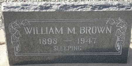 BROWN, WILLIAM M. - Maricopa County, Arizona | WILLIAM M. BROWN - Arizona Gravestone Photos