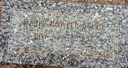 BRUCE, MERLE HOWELL - Maricopa County, Arizona | MERLE HOWELL BRUCE - Arizona Gravestone Photos