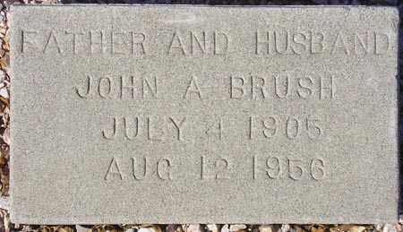 BRUSH, JOHN A. - Maricopa County, Arizona   JOHN A. BRUSH - Arizona Gravestone Photos