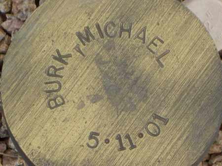 BURK, MICHAEL - Maricopa County, Arizona   MICHAEL BURK - Arizona Gravestone Photos