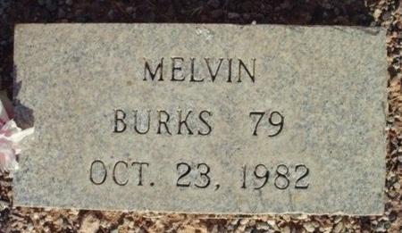 BURKS, MELVIN - Maricopa County, Arizona | MELVIN BURKS - Arizona Gravestone Photos