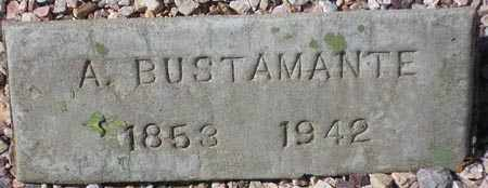 BUSTAMANTE, A. - Maricopa County, Arizona | A. BUSTAMANTE - Arizona Gravestone Photos
