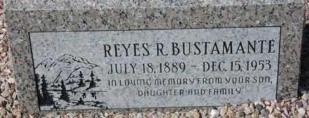 BUSTAMANTE, REYES R. - Maricopa County, Arizona | REYES R. BUSTAMANTE - Arizona Gravestone Photos