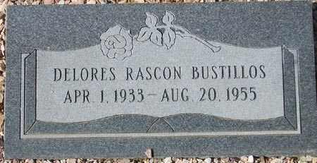 BUSTILLOS, DELORES RASCON - Maricopa County, Arizona | DELORES RASCON BUSTILLOS - Arizona Gravestone Photos