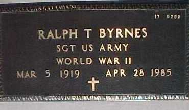 BYRNES, RALPH T. - Maricopa County, Arizona | RALPH T. BYRNES - Arizona Gravestone Photos