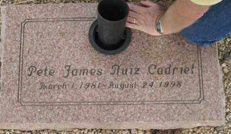 CADRIEL, PETE JAMES RUIZ - Maricopa County, Arizona | PETE JAMES RUIZ CADRIEL - Arizona Gravestone Photos