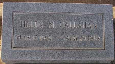 CALLAHAN, HELEN M. - Maricopa County, Arizona   HELEN M. CALLAHAN - Arizona Gravestone Photos