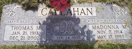 CALLAHAN, THOMAS M. - Maricopa County, Arizona | THOMAS M. CALLAHAN - Arizona Gravestone Photos
