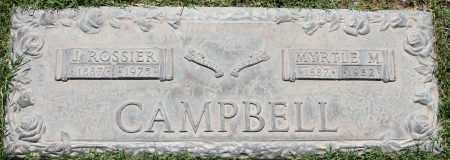 CAMPBELL, J ROSSIER - Maricopa County, Arizona | J ROSSIER CAMPBELL - Arizona Gravestone Photos