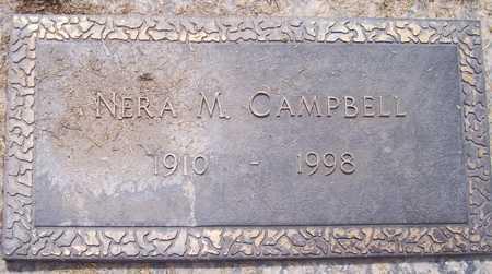 CAMPBELL, NERA M. - Maricopa County, Arizona | NERA M. CAMPBELL - Arizona Gravestone Photos