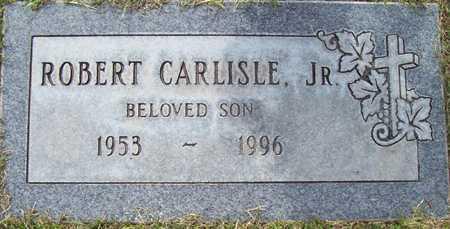 CARLISLE, ROBERT, JR. - Maricopa County, Arizona | ROBERT, JR. CARLISLE - Arizona Gravestone Photos