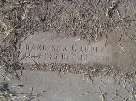 CARPENA, FRANCISCO - Maricopa County, Arizona | FRANCISCO CARPENA - Arizona Gravestone Photos