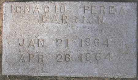 CARRION, IGNACIO PEREA - Maricopa County, Arizona   IGNACIO PEREA CARRION - Arizona Gravestone Photos