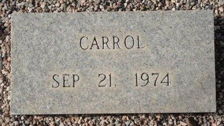 CARROL, UNNAMED - Maricopa County, Arizona | UNNAMED CARROL - Arizona Gravestone Photos