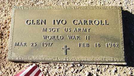 CARROLL, GLEN IVO - Maricopa County, Arizona | GLEN IVO CARROLL - Arizona Gravestone Photos