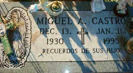 CASTRO, MIGUEL A. - Maricopa County, Arizona | MIGUEL A. CASTRO - Arizona Gravestone Photos