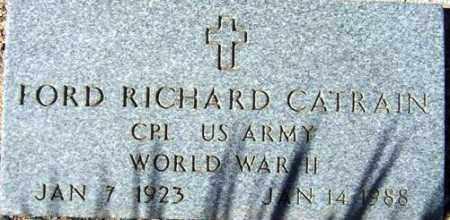 CATRAIN, FORD RICHARD - Maricopa County, Arizona | FORD RICHARD CATRAIN - Arizona Gravestone Photos