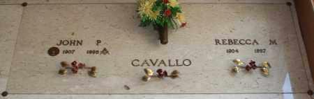 CAVALLO, JOHN P - Maricopa County, Arizona | JOHN P CAVALLO - Arizona Gravestone Photos