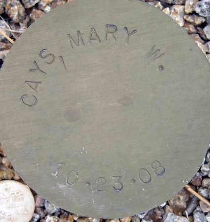 CAYS, MARY W. - Maricopa County, Arizona   MARY W. CAYS - Arizona Gravestone Photos