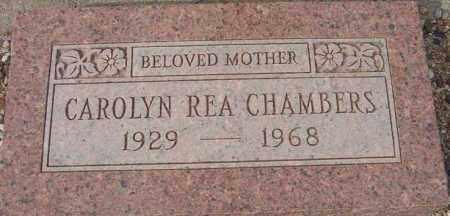 CHAMBERS, CAROLYN REA - Maricopa County, Arizona | CAROLYN REA CHAMBERS - Arizona Gravestone Photos