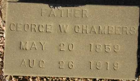 CHAMBERS, GEORGE W. - Maricopa County, Arizona | GEORGE W. CHAMBERS - Arizona Gravestone Photos