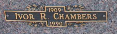 CHAMBERS, IVOR R - Maricopa County, Arizona | IVOR R CHAMBERS - Arizona Gravestone Photos