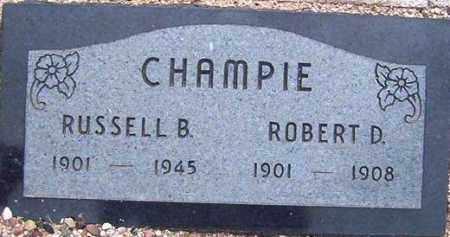 CHAMPIE, ROBERT D. - Maricopa County, Arizona | ROBERT D. CHAMPIE - Arizona Gravestone Photos