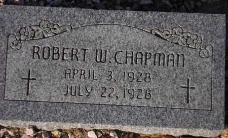 CHAPMAN, ROBERT W. - Maricopa County, Arizona | ROBERT W. CHAPMAN - Arizona Gravestone Photos