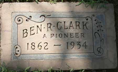 CLARK, BEN R - Maricopa County, Arizona   BEN R CLARK - Arizona Gravestone Photos