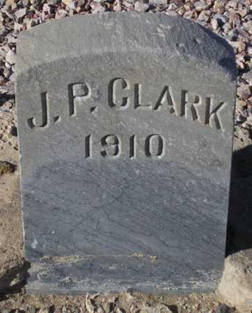CLARK, J.P. - Maricopa County, Arizona   J.P. CLARK - Arizona Gravestone Photos