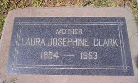 CLARK, LAURA JOSEPHINE - Maricopa County, Arizona | LAURA JOSEPHINE CLARK - Arizona Gravestone Photos