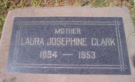 CLARK, LAURA JOSEPHINE - Maricopa County, Arizona | LAURA JOSEPHINE CLARK - Arizona Gravestone Photos